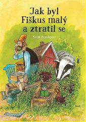 Jak byl Fiškus malý a ztratil se  (odkaz v elektronickém katalogu)
