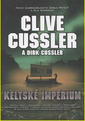 Keltské impérium : dobrodružství Dirka Pitta  (odkaz v elektronickém katalogu)
