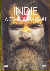 Indie a země buddhismu (odkaz v elektronickém katalogu)