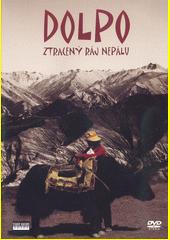 Dolpo : ztracený ráj Nepálu (odkaz v elektronickém katalogu)