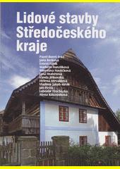 Lidové stavby Středočeského kraje  (odkaz v elektronickém katalogu)