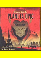 Planeta opic  (odkaz v elektronickém katalogu)