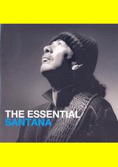 The Essential Santana (odkaz v elektronickém katalogu)