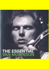 The Essential Van Morrison (odkaz v elektronickém katalogu)