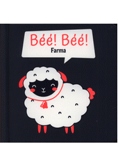 Béé! Béé! Farma (odkaz v elektronickém katalogu)
