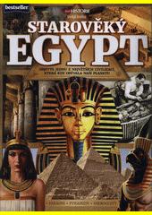 Velká kniha - Starověký Egypt : objevte jednu z největších civilizací, která kdy obývala naši planetu : faraoni, pyramidy, hieroglyfy  (odkaz v elektronickém katalogu)