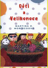 Děti a Velikonoce  (odkaz v elektronickém katalogu)