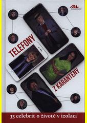 Telefony z karantény  (odkaz v elektronickém katalogu)