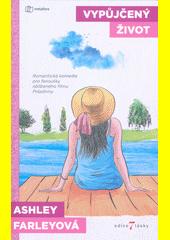 Vypůjčený život  (odkaz v elektronickém katalogu)
