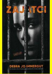 Zajatci  (odkaz v elektronickém katalogu)