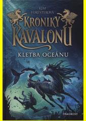 Kroniky Kavalonu. Kletba oceánu  (odkaz v elektronickém katalogu)