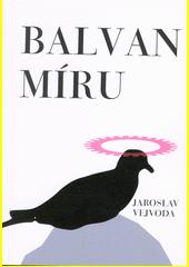 Balvan míru  (odkaz v elektronickém katalogu)