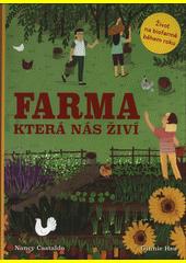 Farma, která nás živí  (odkaz v elektronickém katalogu)