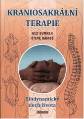 Biodynamická kraniosakrální terapie  (odkaz v elektronickém katalogu)