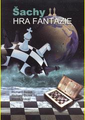 Šachy : hra fantazie  (odkaz v elektronickém katalogu)
