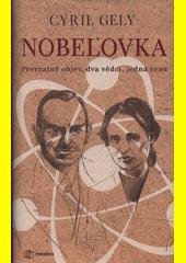 Nobelovka  (odkaz v elektronickém katalogu)