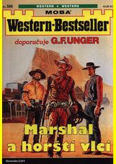 Marshal a horští vlci  (odkaz v elektronickém katalogu)