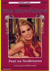 Paní na Neubrunnu  (odkaz v elektronickém katalogu)