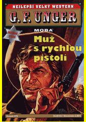 Muž s rychlou pistolí  (odkaz v elektronickém katalogu)