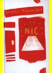 Nic : různé povídky o různém ničem  (odkaz v elektronickém katalogu)