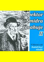 Inspektor Šmidra zasahuje II. (odkaz v elektronickém katalogu)