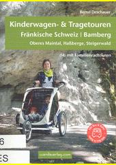 Kinderwagen & Tragetouren. Fränkische Schweiz (odkaz v elektronickém katalogu)