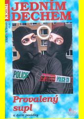 Provalený supl a další krimi povídky (odkaz v elektronickém katalogu)