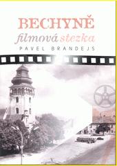 Bechyně filmová stezka  (odkaz v elektronickém katalogu)
