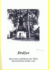 Obec Drážov 1318-2018  (odkaz v elektronickém katalogu)