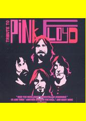 Tribute to Pink Floyd (odkaz v elektronickém katalogu)