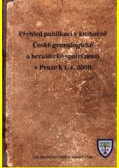 Přehled publikací v knihovně České genealogické a heraldické společnosti v Praze k 1.1.2020 (odkaz v elektronickém katalogu)