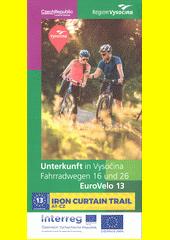 Unterkunft in Vysočina : Fahrradwegen 16 und 26 : EuroVelo 13 (odkaz v elektronickém katalogu)