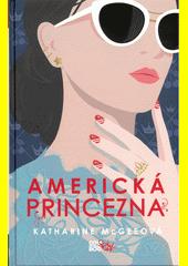 Americká princezna  (odkaz v elektronickém katalogu)