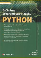 Začínáme programovat v jazyku Python  (odkaz v elektronickém katalogu)