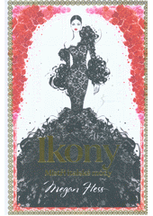 Ikony : mistři italské módy  (odkaz v elektronickém katalogu)