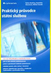 Praktický průvodce státní službou  (odkaz v elektronickém katalogu)