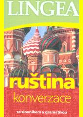Ruština : konverzace  (odkaz v elektronickém katalogu)