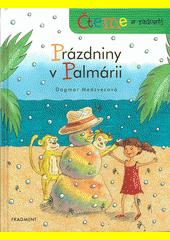 Prázdniny v Palmárii  (odkaz v elektronickém katalogu)