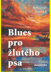 Blues pro žlutého psa  (odkaz v elektronickém katalogu)