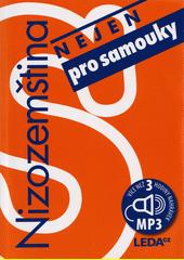 Nizozemština nejen pro samouky  (odkaz v elektronickém katalogu)