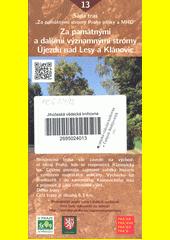 Za památnými stromy Prahy pěšky a MHD. 13, Za památnými a dalšími významnými stromy Újezdu nad Lesy a Klánovic (odkaz v elektronickém katalogu)