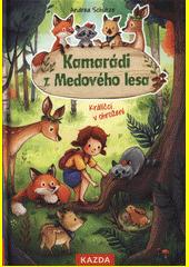 Kamarádi z Medového lesa. Králíčci v ohrožení  (odkaz v elektronickém katalogu)