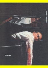 Miroslav Polách: Open end  (odkaz v elektronickém katalogu)