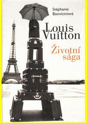 Louis Vuitton : životní sága  (odkaz v elektronickém katalogu)