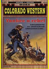 Yankee a rebel  (odkaz v elektronickém katalogu)