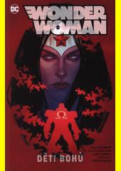 Wonder woman. Děti bohů  (odkaz v elektronickém katalogu)
