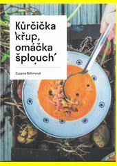 Kůrčička křup, omáčka šplouch  (odkaz v elektronickém katalogu)