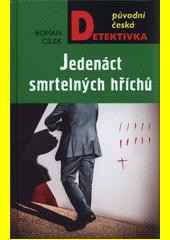 Jedenáct smrtelných hříchů  (odkaz v elektronickém katalogu)