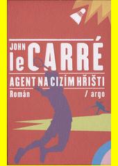Agent na cizím hřišti  (odkaz v elektronickém katalogu)