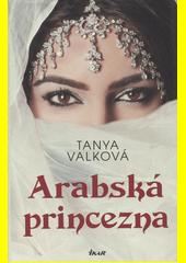 Arabská princezna  (odkaz v elektronickém katalogu)
